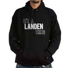 Its A Landen Thing Hoodie