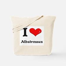 I love albatrosses Tote Bag