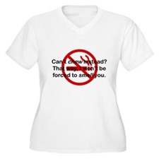 Can't Chew Instead? T-Shirt