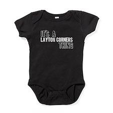 Its A Layton Corners Thing Baby Bodysuit