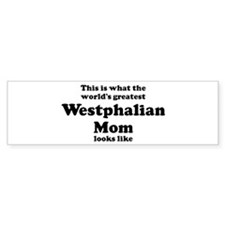 Westphalian mom Bumper Bumper Sticker