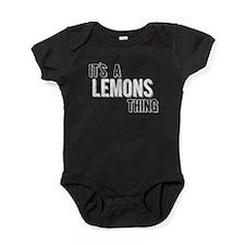 Its A Lemons Thing Baby Bodysuit