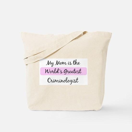 Worlds Greatest Criminologist Tote Bag