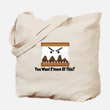 You Want S'more Of This? Tote Bag