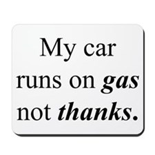 """Gas Not Thanks"" Mousepad"