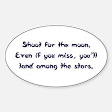 Shoot for the Moon Oval Decal