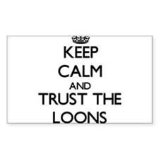 Keep calm and Trust the Loons Decal