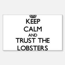 Keep calm and Trust the Lobsters Decal