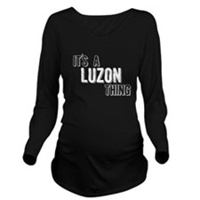Its A Luzon Thing Long Sleeve Maternity T-Shirt