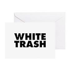 White Trash Greeting Card