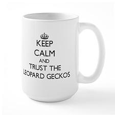 Keep calm and Trust the Leopard Geckos Mugs