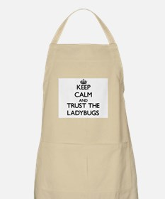 Keep calm and Trust the Ladybugs Apron