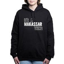 Its A Makassar Thing Women's Hooded Sweatshirt