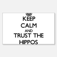 Keep calm and Trust the Hippos Decal