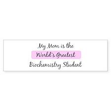 Worlds Greatest Biochemistry Bumper Bumper Sticker