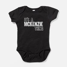 Its A Mckenzie Thing Baby Bodysuit