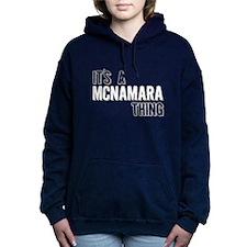 Its A Mcnamara Thing Women's Hooded Sweatshirt