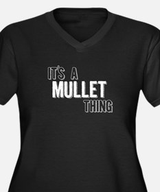Its A Mullet Thing Plus Size T-Shirt