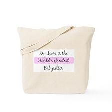 Worlds Greatest Babysitter Tote Bag