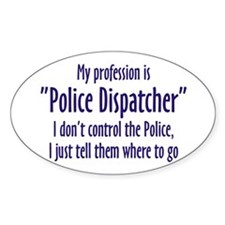 Dispatcher Oval Decal