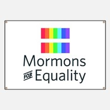 Mormons For Equality Banner