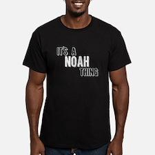 Its A Noah Thing T-Shirt