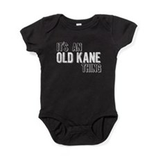 Its An Old Kane Thing Baby Bodysuit