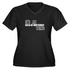 Its An Olesa De Montserrat Thing Plus Size T-Shirt