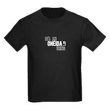 Its An Oneida Thing T-Shirt
