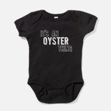 Its An Oyster Thing Baby Bodysuit