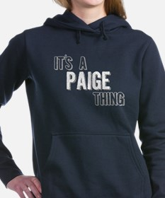 Its A Paige Thing Women's Hooded Sweatshirt