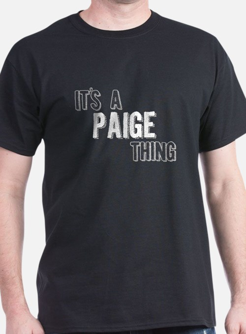Its A Paige Thing T-Shirt