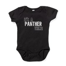 Its A Panther Thing Baby Bodysuit