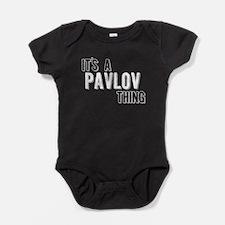 Its A Pavlov Thing Baby Bodysuit