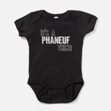Its A Phaneuf Thing Baby Bodysuit
