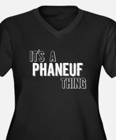 Its A Phaneuf Thing Plus Size T-Shirt