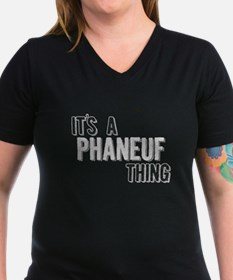 Its A Phaneuf Thing T-Shirt