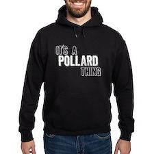 Its A Pollard Thing Hoodie