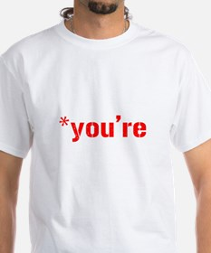 *youre not your T-Shirt