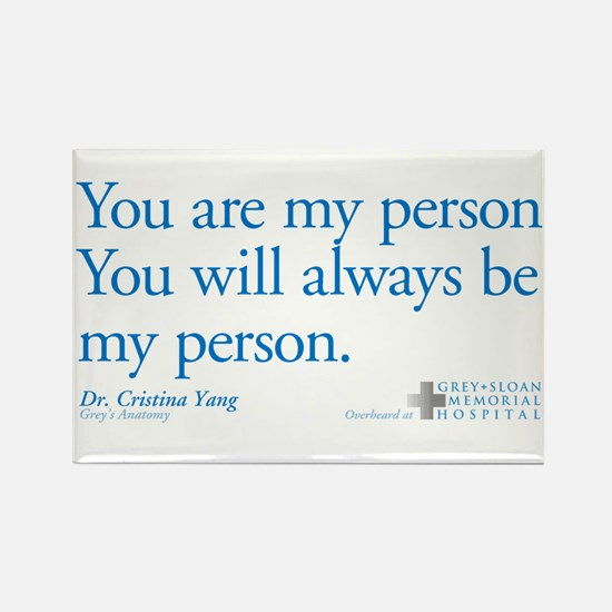 You Are My Person Rectangle Magnet