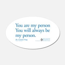 You Are My Person 38.5 x 24.5 Oval Wall Peel