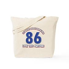 86 year old designs Tote Bag