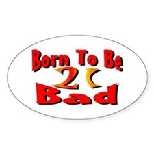 Born To Be 21 Oval Decal
