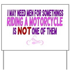 Cute Start seeing motorcycles Yard Sign