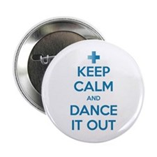 "Keep Calm and Dance It Out 2.25"" Button"