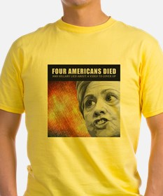 Americans Died And Hillary Lied T-Shirt