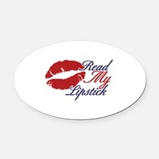 Read My Lipstick Oval Car Magnet