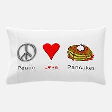 Peace Love Pancakes Pillow Case