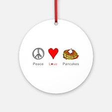 Peace Love Pancakes Ornament (Round)