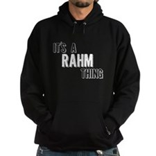 Its A Rahm Thing Hoodie